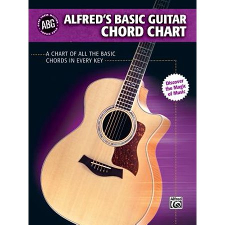 Virtual Guitar Chords - Alfred's Basic Guitar Chord Chart : A Chart of All the Basic Chords in Every Key