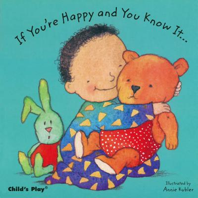 If Youre Happy and You Know It (Board Book)