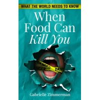 When Food Can Kill You - eBook