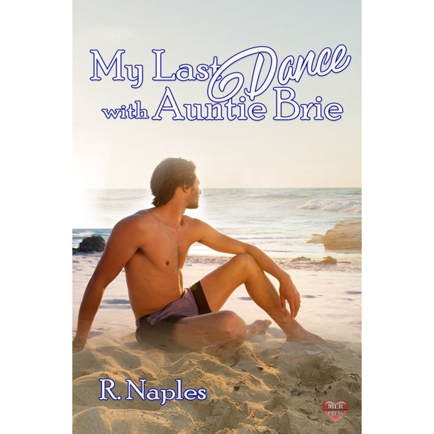 My Last Dance with Auntie Brie - eBook