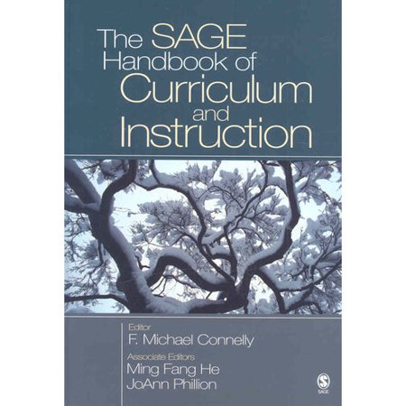 The Sage Handbook of Curriculum and Instruction by