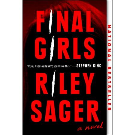 Final Girls  A Novel