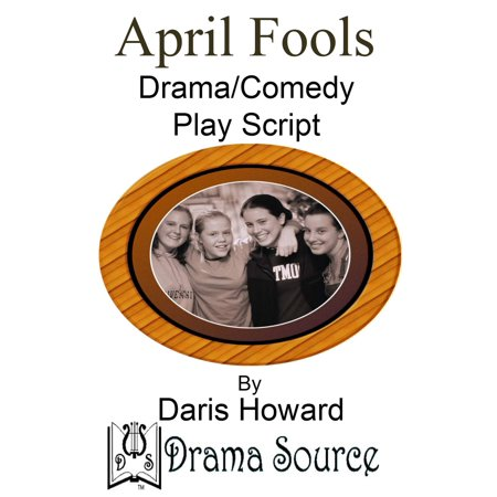 April Fools (Comedy/Drama Play Script) - eBook