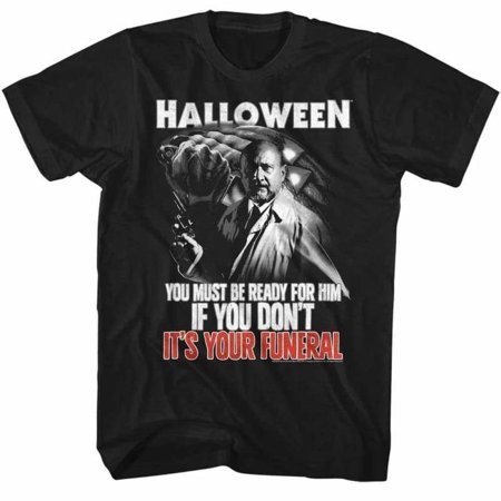 Halloween Movies Your Funeral Adult Short Sleeve T Shirt (Halloween Funeral March)