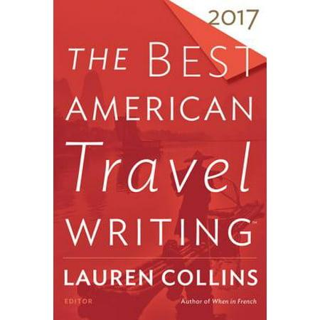 The Best American Travel Writing 2017 - eBook