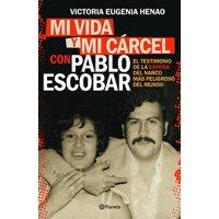 Mi Vida Y Mi Carcel Con Pablo Escobar (Paperback)