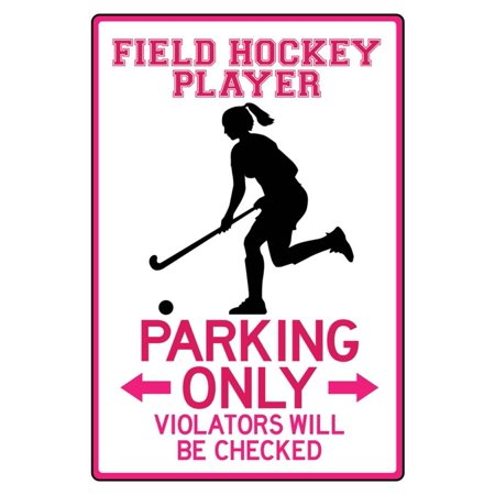 Field Hockey Player Parking Only Sign Poster -