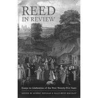 Reed in Review : Essays in Celebration of the First Twenty-Five Years