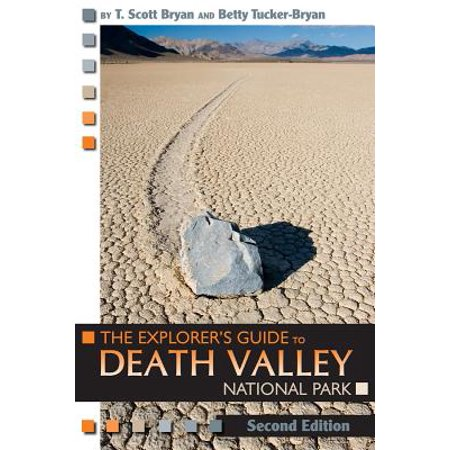 The Explorer's Guide to Death Valley National Park, Second