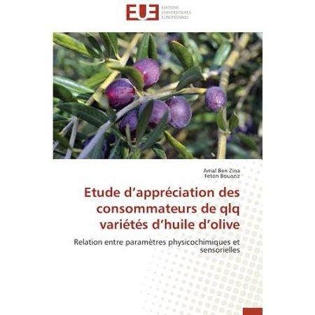 Huile Olive (Etude D Appr�ciation Des Consommateurs de Qlq Vari�t�s D Huile D Olive)