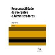 Responsabilidade dos Gerentes e Administradores - eBook