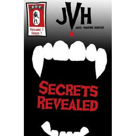 Jake: Vampire Hunter: Secrets Revealed - eBook (Vampire Hunter Outfit)