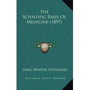 The Scientific Basis of Medicine (1897)