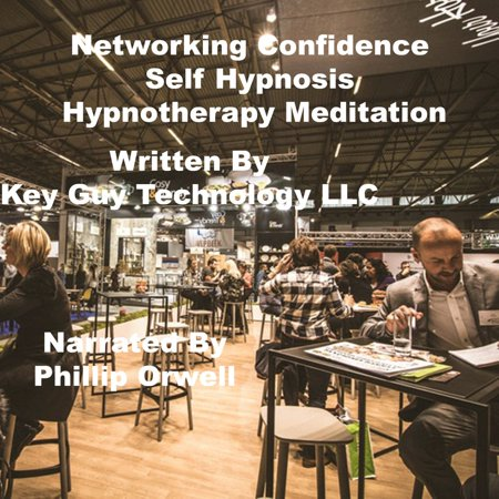 Networking Confidence Self Hypnosis Hypnotherapy Meditation -