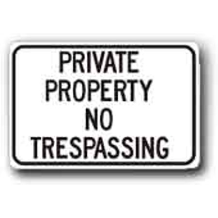 Metal Sign  12 Inch X18 Inch Private Property No Trespassing
