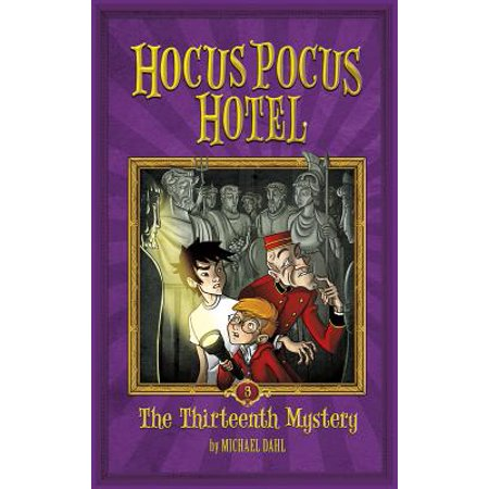 Hocus Pocus Hotel (Numbered): The Thirteenth Mystery - Hocus Pocus Witches
