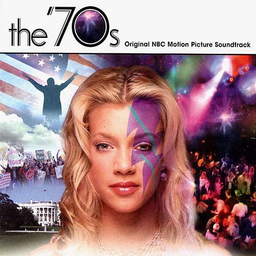 ORIGINAL SOUNDTRACK - THE 70'S [ORIGINAL TV SOUNDTRACK]