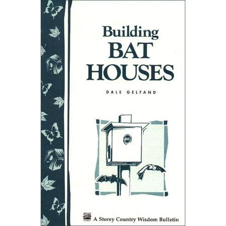 Building Bat Houses - Paperback (House Building Books)
