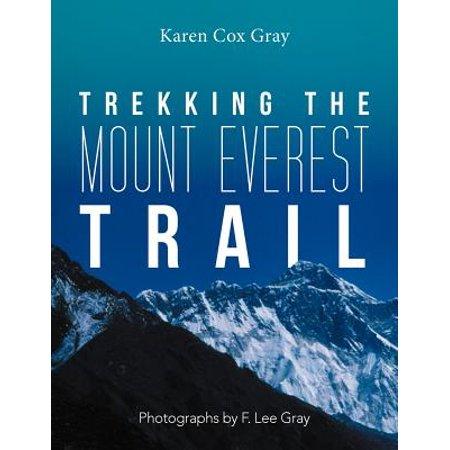 Trekking the Mount Everest Trail ()
