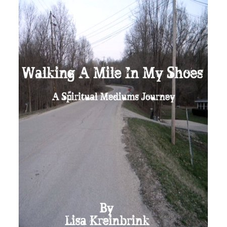Walking a Mile in my Shoes - eBook