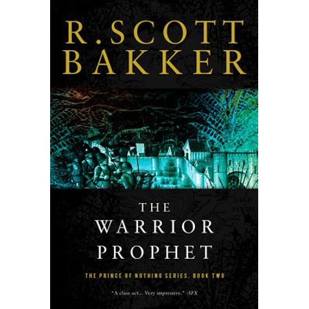 The Warrior Prophet : The Prince of Nothing, Book (Prince Rosie Gaines Nothing Compares 2 U)