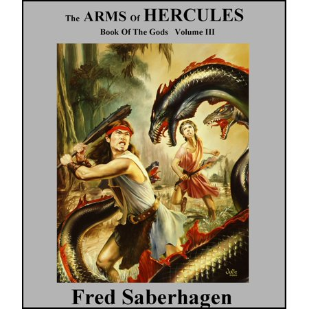 The Arms Of Hercules - eBook (Hercules And The Twilight Of The Gods)