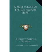 A Brief Survey of British History (1899)