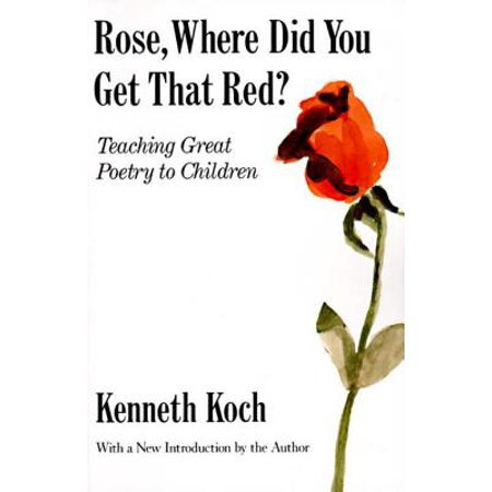 Rose, Where Did You Get That Red? - eBook ()