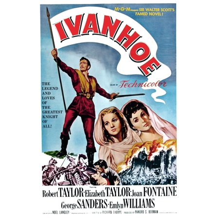 Ivanhoe Robert Taylor (Ivanhoe Robert Taylor Joan Fontaine Elizabeth Taylor 1952 Movie Poster)