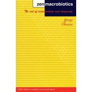 Zen Macrobiotics : The Art of Rejuvenation and Longevity