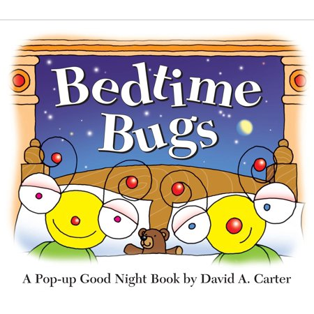 Bedtime Bugs : A Pop-up Good Night Book by David A.