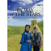 By Way of the Stars (Complete Miniseries) by