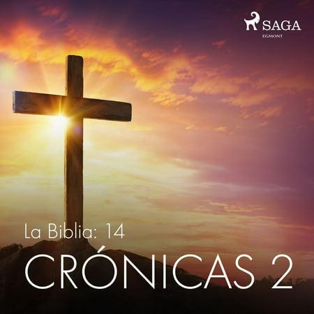 La Biblia: 14 Crónicas 2 - Audiobook