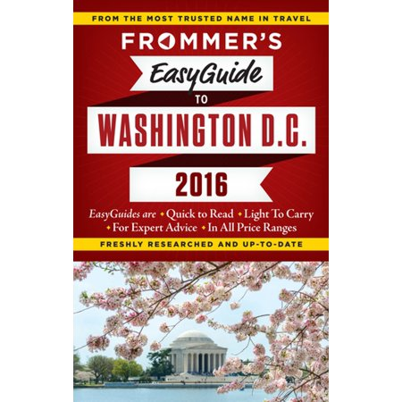 Frommer's EasyGuide to Washington, D.C. 2016 - eBook