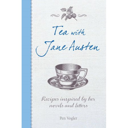 Tea with Jane Austen : Recipes inspired by her novels and letters Lime Tea Recipe