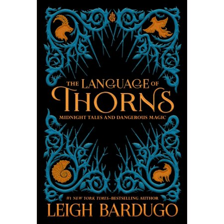 The Language of Thorns: Midnight Tales and Dangerous Magic (Hardcover) - Crown Of Throns