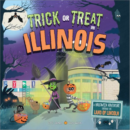 Lincoln Road Halloween Time (Trick or Treat in Illinois : A Halloween Adventure Through the Land of)