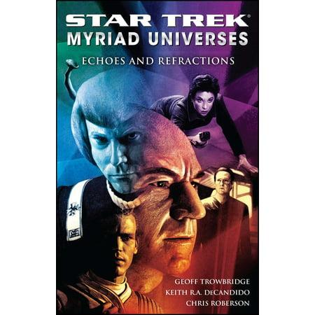 Star Trek: Myriad Universes #2: Echoes and