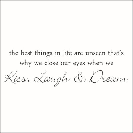 The Best Things in Life are Unseen, that's why We Close.. Vinyl Quote -