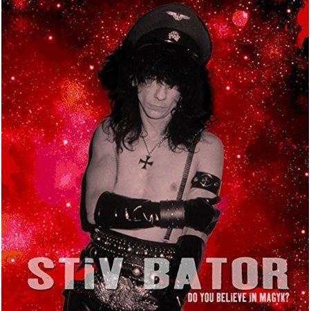 Stiv Bator   Do You Believe In Magyk  Cd