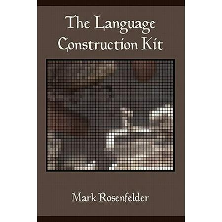 The Language Construction Kit (Paperback) (Language Construction Kit)