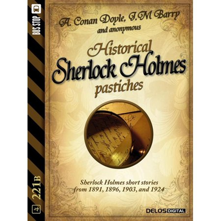 Historical Sherlock Holmes Pastiches - eBook