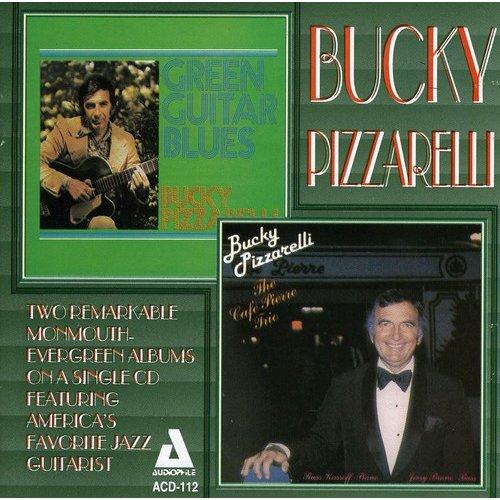 Bucky Pizzarelli - Green Guitar Blues/Cafe Pierre [CD]