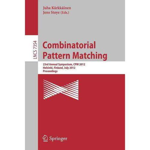 Combinatorial Pattern Matching: 23rd Annual Symposium, CPM 2012, Helsinki, Finland, July 3-5, 2012 Proceedings