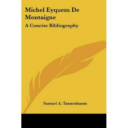 Michel Eyquem de Montaigne: A Concise Bibliography - image 1 de 1
