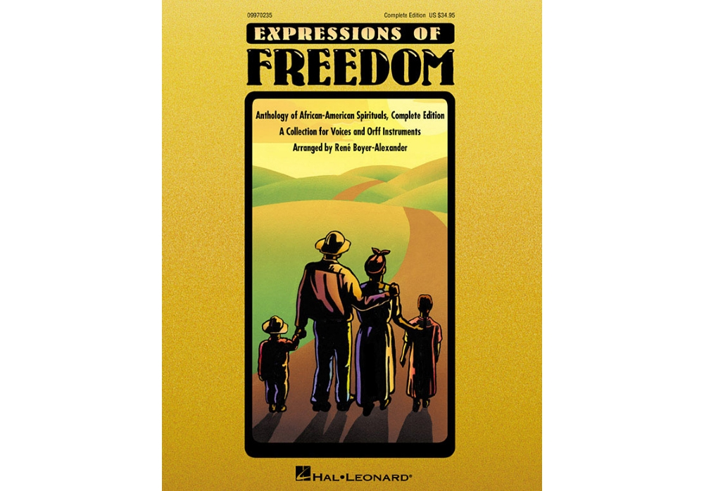 Hal Leonard Expressions Of Freedom Complete (Anthlogy of African American Spirituals) by Rene Boyer-Alexander... by