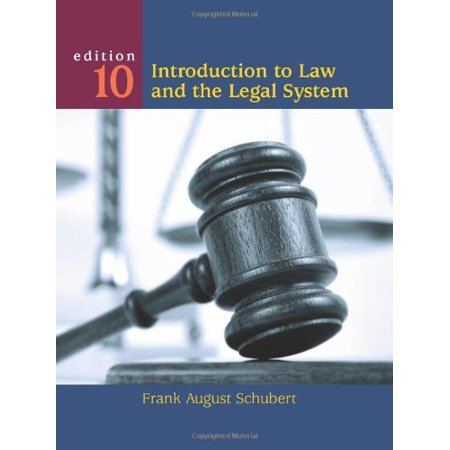 Introduction to Law and the Legal System by Frank August