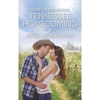 Home on the Ranch: Tennessee Homecoming
