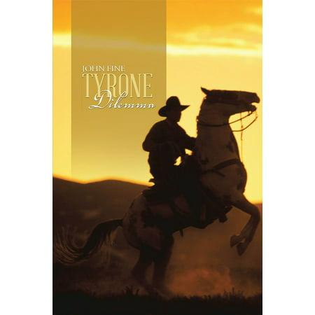 Tyrone Dilemma - eBook (Tyrone Florida)