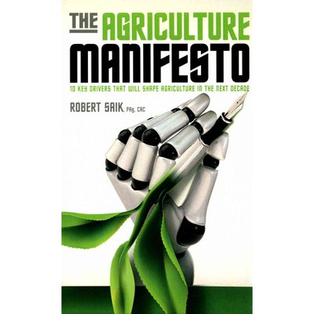 The Agriculture Manifesto  Ten Key Drivers That Will Shape Agriculture In The Next Decade